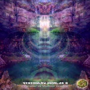 VA - Visionary Worlds 3 [Compiled By Mystical Voyager]