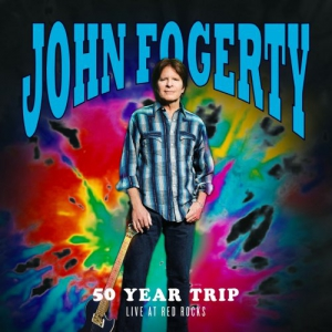 John Fogerty - 50 Year Trip Live at Red Rocks