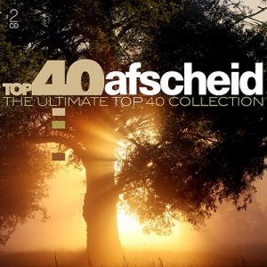 VA - Top 40 Afscheid: The Ultimate Top 40 Collection