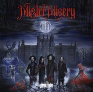 Mister Misery - Unalive