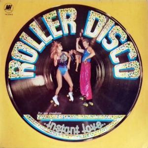 Instant Love - Roller Disco