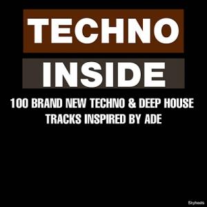 VA - Techno Inside: 100 Brand New Techno & Deep House Tracks Inspired by ADE