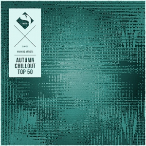 VA - Autumn Chillout Top 50