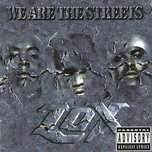 The LOX - We Are The Streets