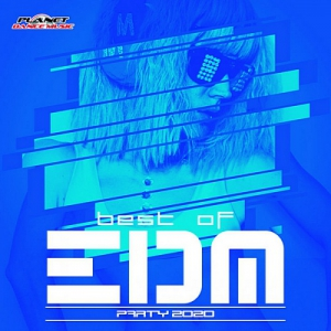 VA - Best Of EDM Party 2020 [Planet Dance Music]
