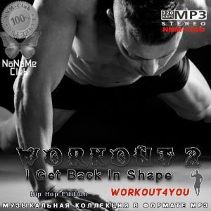 VA - Workout 2 I Get Back In Shape