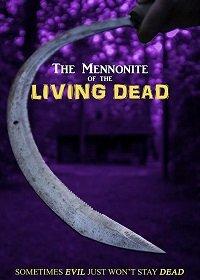 Менониты. Живые мертвецы