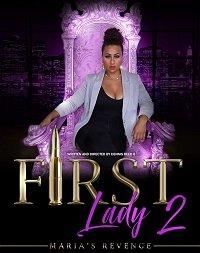 Первая леди 2: Месть Марии