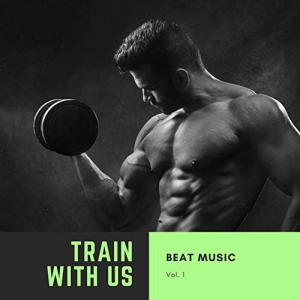 VA - Train with Us, Vol. 1
