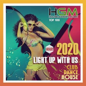 VA - Light Up With Us: Deluxe House