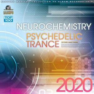 VA - Neurochemistry: Psychedelic Trance