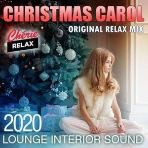 VA - Christmas Carol: Lounge Interior Sound