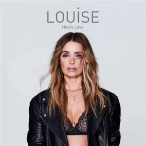 Louise - Heavy Love