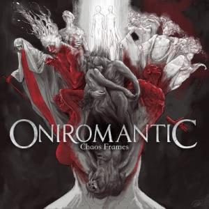 Oniromantic - Chaos Frames