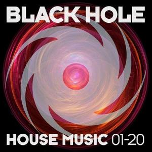 VA - Black Hole House Music 01-20