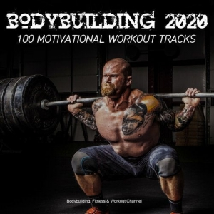 VA - Bodybuilding 2020: 100 Motivational Tracks