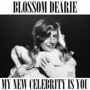 Blossom Dearie - My New Celebrity Is You