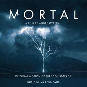 Mortal (Original Motion Picture Soundtrack)
