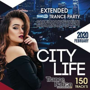 VA - City Life: Extended Trance Party