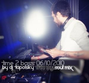 DJ Tapolsky - Free My Soul Mix