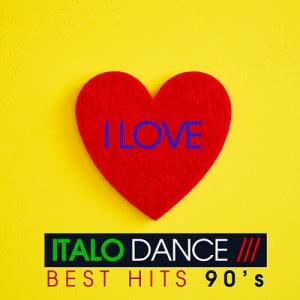 VA - I Love Italo Dance [Best Hits 90's]