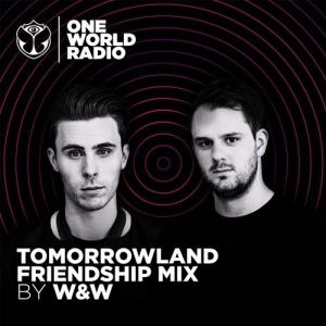 W&W - Tomorrowland Friendship Mix 2020-02-27