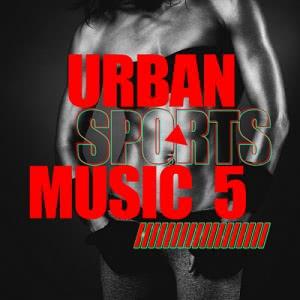 VA - Urban Sports Music Vol.5 [Attention Germany]