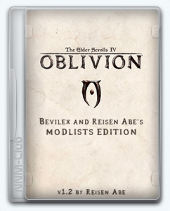 The Elder Scrolls IV: Oblivion Bevilex & Reisen Abe's ModLists