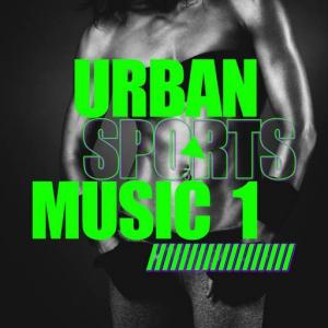 VA - Urban Sports Music, Vol. 1