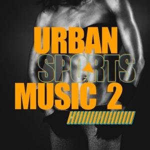 VA - Urban Sports Music, Vol. 2