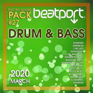VA - Beatport Drum And Bass: Electro Sound Pack #27