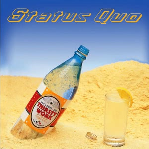 Status Quo - Thirsty Work [2CD Deluxe Edition]