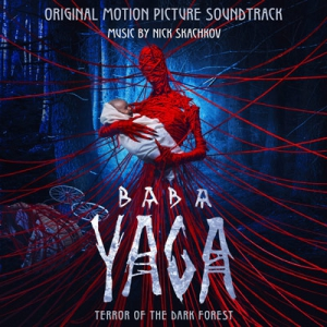 Baba Yaga: Terror of the Dark Forest / Яга. Кошмар тёмного леса (Original Motion Picture Soundtrack)