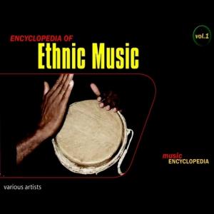 VA - Encyclopedia of Ethnic Music, Vol. 1
