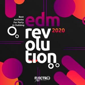 VA - EDM Revolution 2020: Best Anthems For Party & Clubbing