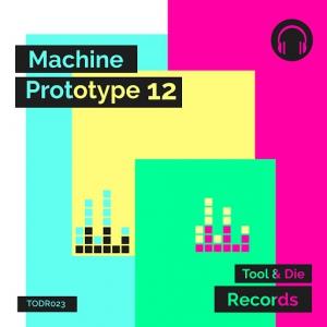 VA - Machine Prototype 12