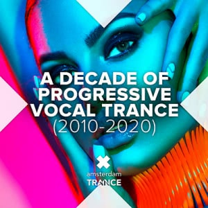 VA - A Decade Of Progressive Vocal Trance [2010-2020]