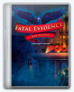 Fatal Evidence 2: The Missing