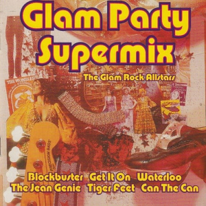 VA - Glam Party Supermix the Glam Rock Allstars