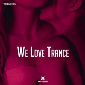 VA - We Love Trance