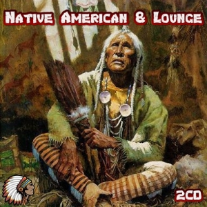 VA - Native American & Lounge 2CD