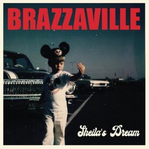 Brazzaville - Sheila's Dream