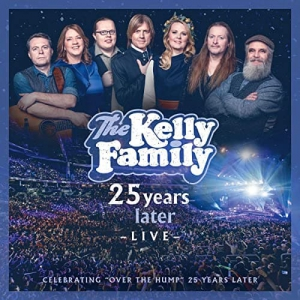 The Kelly Family - 25 Years Later