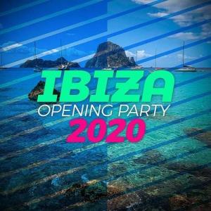 VA - Ibiza Opening Party 2020
