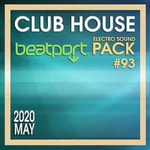 VA - Beatport Club House: Electro Sound Pack #93