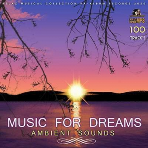 VA - Ambient Sounds: Music For Dreams