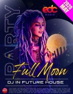 VA - Full Moon Party: Future House