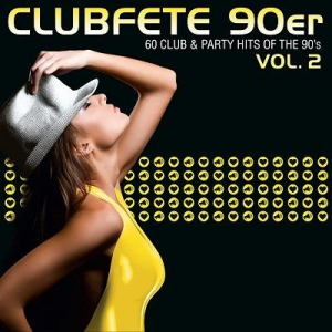 VA - Clubfete 90er: 60 Club & Party Hits Of The 90's Vol.2