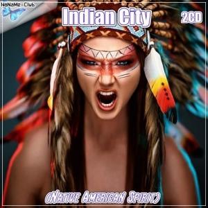 VA - Indian City (Native American Spirit) 2CD