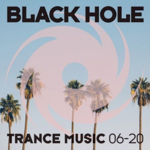 VA - Black Hole Trance Music 06-20